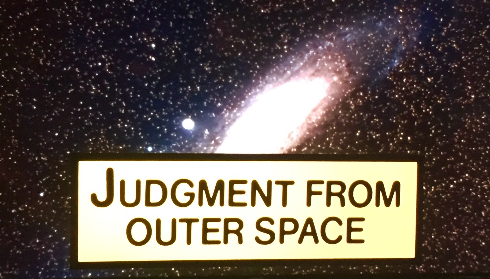 Judgement from outer space part 1 for From outer space